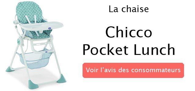 avis sur la chaise haute pocket lunch de chicco